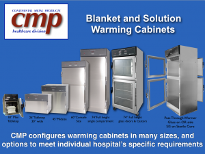 CMP offers the Best Size Warming Cabinet for Healthcare facilities - Blanket warmers shown in countertop, Mid-size, full-size, double & single compartment Warmers