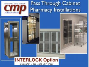 Pass Through Cabinet Pharmacy Installations of various sizes meeting USP 800 and USP 797 guidelines