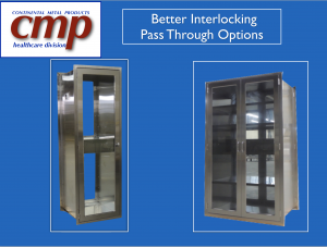 CMP Pass Through Cabinets with Interlocking Doors comply best with USP 800 and 797 for requirements for Hospital Pharmacies