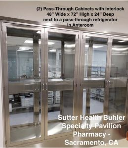 "Two side by side Pass Through Pharmacy 800 compliant cabinet - 48"" w x 72"" h x 24"" d- at Sutter Health Pharmacy"
